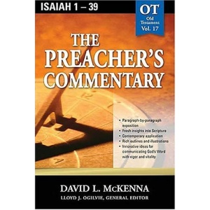 Isaiah 1-39: 17 (Communicator's Commentary: Old Testament)