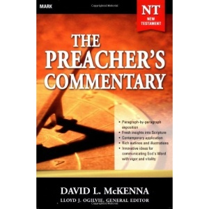 Mark (Preacher's Commentary)