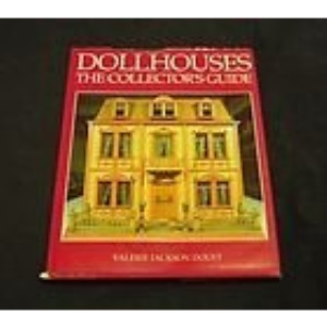 Dollhouses : Collectors Guide