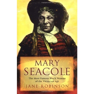 Mary Seacole: The Black Woman Who Invented Modern Nursing