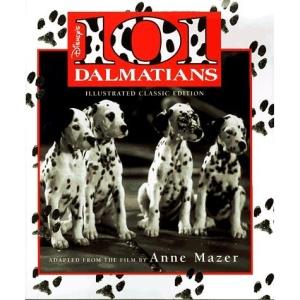 Disney's 101 Dalmatians (Illustrated Classic)