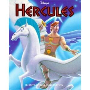 Disney's Hercules: Illustrated Classic (Hercules Illustrated Classic)