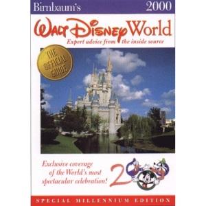 Walt Disney World 2000: Expert Advice from the Inside Source (Birnbaum's Travel Guides)