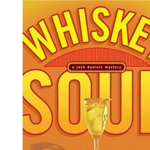 Whiskey Sour (Jack Daniels Mysteries)