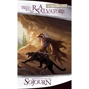 Sojourn: Sojourn - The Dark Elf 3: 03 (Forgotten Realms Novel: Legend of Drizzt)