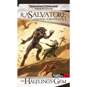 The Halfling's Gem: The Legend of Drizzt, Book VI (Forgotten Realms Novel: Legend of Drizzt): The Halfling's Gem - Icewind Dale 3: 06