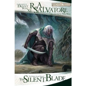 The Silent Blade (The Legend of Drizzt - Book XI): 11