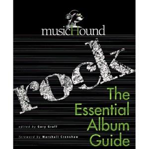 MusicHound Rock: The Essential Album Guide