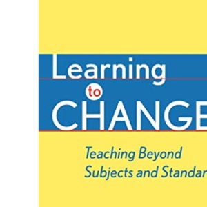 Learning to Change: Lessons from Successful Classroom Change Agents (Jossey-Bass Series on Education)
