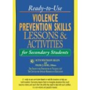 Ready-to-use Violence Prevention Skills: Lessons and Activities for Secondary Students (J-B Ed: Ready-to-Use Activities)
