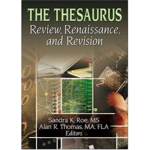 The Thesaurus: Review,Renaissance and Revision