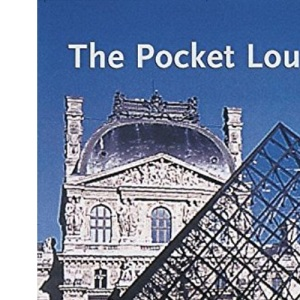 The Pocket Louvre: A Visitor's Guide to 500 Works