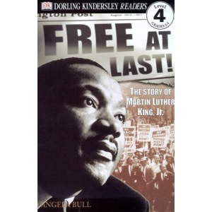 Free at Last: The Story of Martin Luther King JR (Eyewitness Explorers)