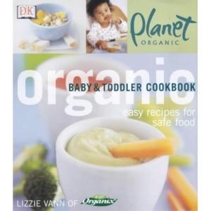 Organic Baby & Toddler Cookbook (DK Organic)