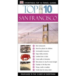 Top 10 San Francisco (DK Eyewitness Top 10 Travel Guides)