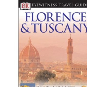 Florence & Tuscany (DK Eyewitness Travel Guides)
