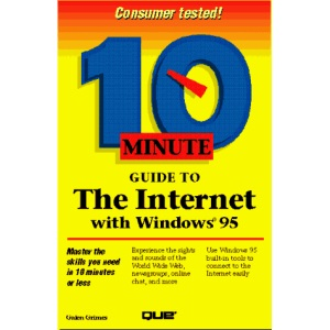 10 Minute Guide to Internet for Windows 95 (Sams Teach Yourself in 10 Minutes)