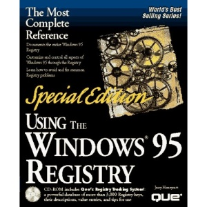 Using Windows 95 Registry: Special Edition (Special Edition Using)
