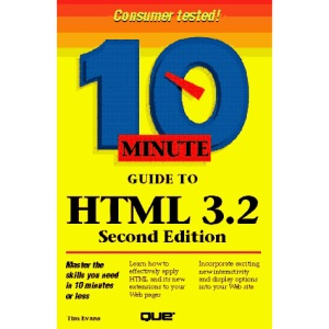 10 Minute Guide to HTML (10 Minute Guides (Computer Books))
