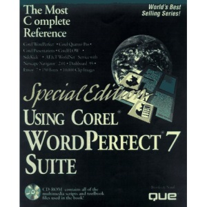 Using Corel Wordperfect Suite 7: Special Edition (Special Edition Using)