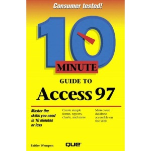10 Minute Guide to Access 97 (10 Minute Guides (Computer Books))