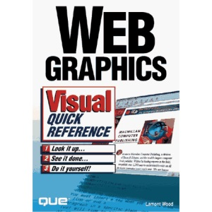 Web Graphics Visual Quick Reference