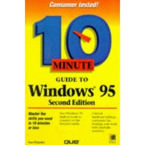 10 Minute Guide to Windows 95 (Sams Teach Yourself in 10 Minutes)