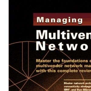 Managing Multivendor Networks