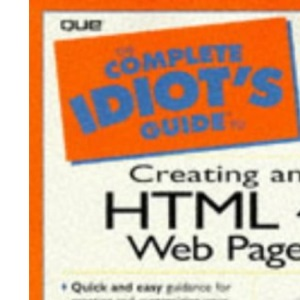 Complete Idiot's Guide To Creating An HTML 4 Web Page (The Complete Idiot's Guide)