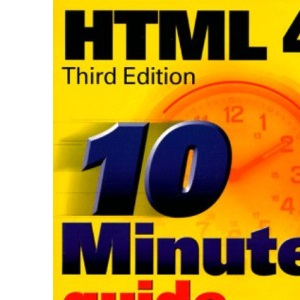 10 Minute Guide to HTML 4.0 (Sams Teach Yourself in 10 Minutes)
