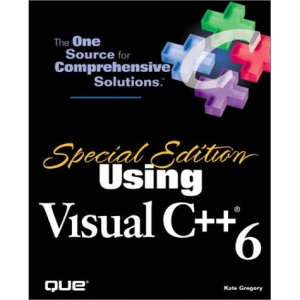 Using Visual C++ 6 Special Edition (Special Edition Using)