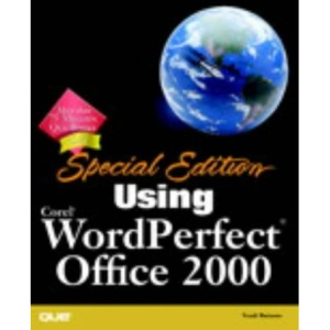 Using Corel WordPerfect Office 2000 Special Edition (Special Edition Using)