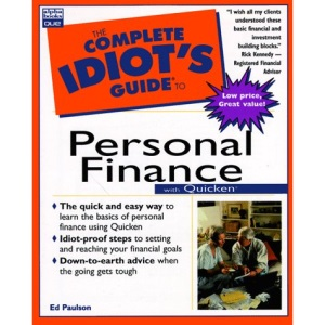 THE COMPLET IDIOT\'S GUIDE TO PERSONAL FINANCE WITH QUICKEN (COMPLETE IDIOT\'S GUIDE TO)