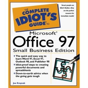 The Complete Idiot's Guide to Microsoft Office 97 Small Business Edition