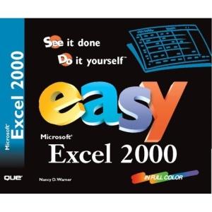 Easy Microsoft Excel 2000