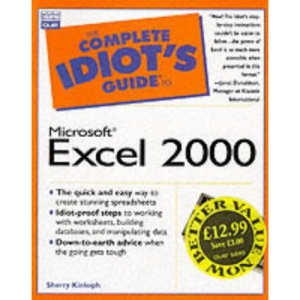 The Complete Idiot's Guide to Microsoft Excel 2000