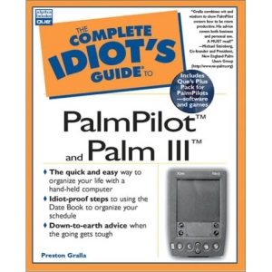 The Complete Idiot's Guide to Palmpilot and Palm III