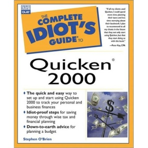 The Complete Idiot's Guide to Quicken 2000