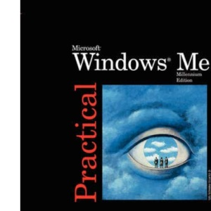 Practical Windows Millennium (Practical Series)