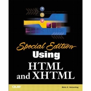 Using HTML and XHTML: Special Edition (Special Edition Using)