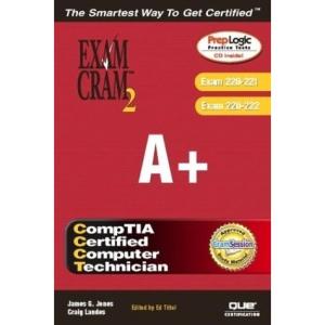 A+ Exam Cram 2: Core Hardware Service Technician