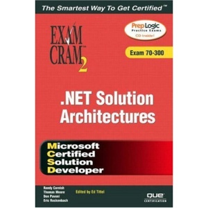 MCSD Analyzing Requirements and Defining .NET Solution (Exam Cram 2)