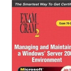 MCSE Managing and Maintaining a Windows Server 2003 Environment (Exam Cram 70-290)