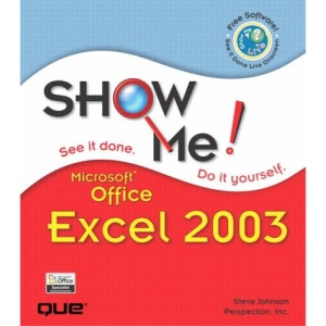 Show Me Microsoft Excel 2003