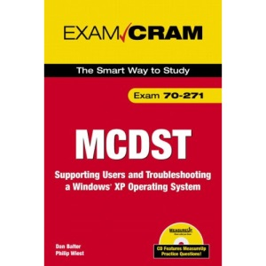 Supporting Users and Troubleshooting a Windows Desktop Operating System Platform: Exam 70-271 (Exam Cram 2)