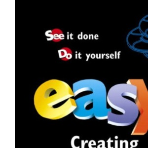 Easy Creating CDs and DVDs (Que's Easy)