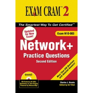 Network+ Certification Practice Questions Exam Cram 2 (Exam N10-003)