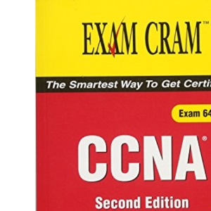 CCNA Exam Cram 2: The Smartest Way to Get Certified