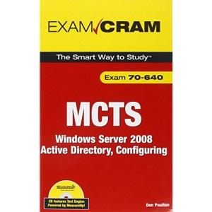 MCTS 70-640 Exam Cram: Windows Server 2008 Active Directory, Configuring (Exam Cram (Pearson))