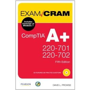 CompTIA A+ 220-701 and 220-702 Exam Cram (Exam Cram (Pearson))